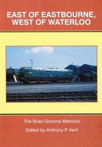 East of Eastbourne, West of Waterloo book cover